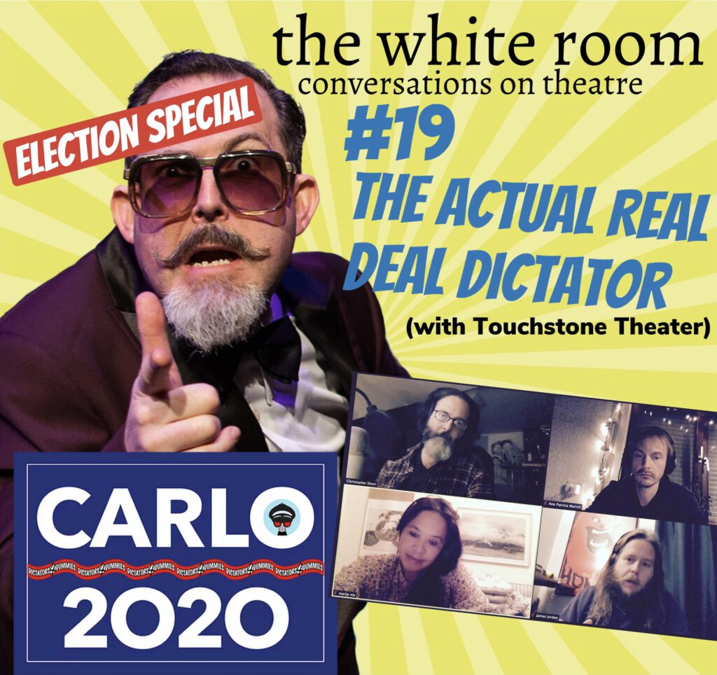 TWR019 - The Actual Real Deal Dictator (with Touchstone Theater)